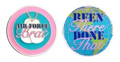 U.S. AIR FORCE BRAT BEEN THERE DONE THAT CHALLENGE COIN