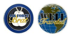 AIR FORCE BRAT WELL TRAVELED COIN